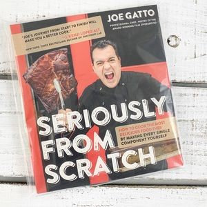 Brand New Seriously From Scratch Cookbook